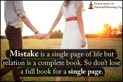 Mistake is a single page of life but relation is a complete book. So don't lose a full book for a single page.