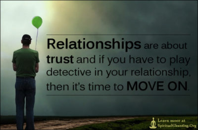 Relationships are about trust and if you have to play detective in your relationship, then it's time to MOVE ON.