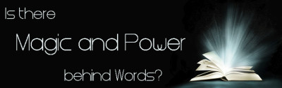 power and magic of words