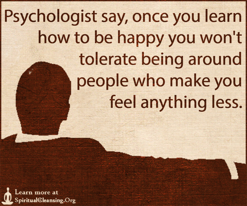 psychologist say once you learn how to be happy you won 39 t