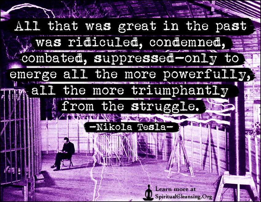 All that was great in the past was ridiculed, condemned, combated, suppressed-only to emerge all the more powerfully, all the more triumphantly from the struggle.