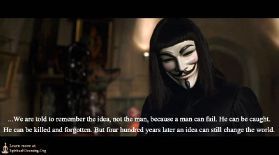 We are told to remember the idea, not the man, because a man can fail. He can be caught. He can be killed and forgotten.