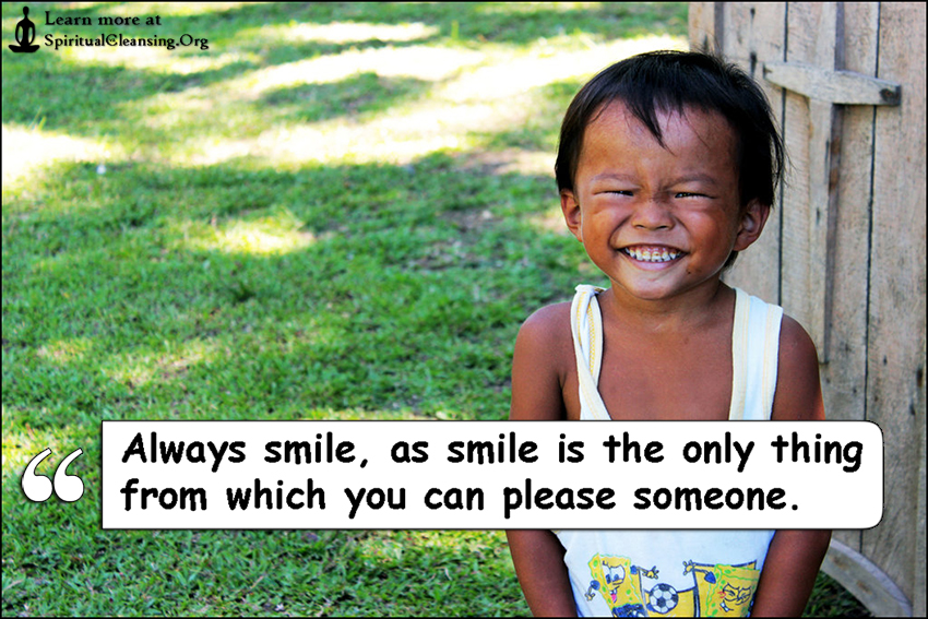 Always smile, as smile is the only thing from which you can please someone.
