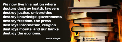 We now live in a nation where doctors destroy health, lawyers destroy justice, universities destroy knowledge