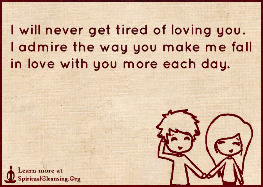 I Love You More Each Day Quotes Tumblr : ... you. I admire the way you make me fall in love with you more each day