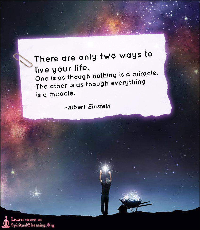 Quotes To Live Your Life By There Are Only Two Ways To Live Your Life  Spiritualcleansing