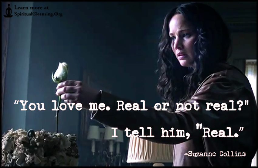 You love me. Real or not realI tell him, Real.