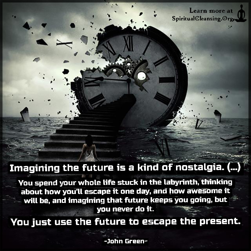 Imagining the future is a kind of nostalgia