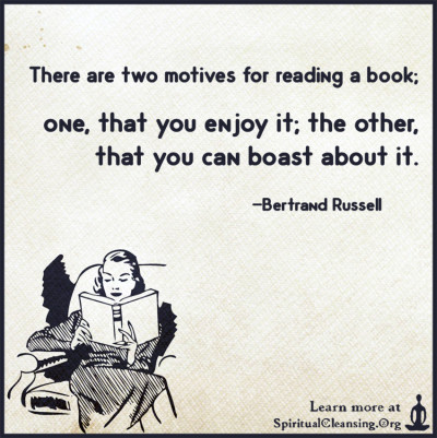 There are two motives for reading a book