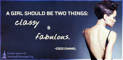A girl should be two things - classy and fabulous.