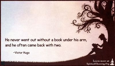 He never went out without a book under his arm