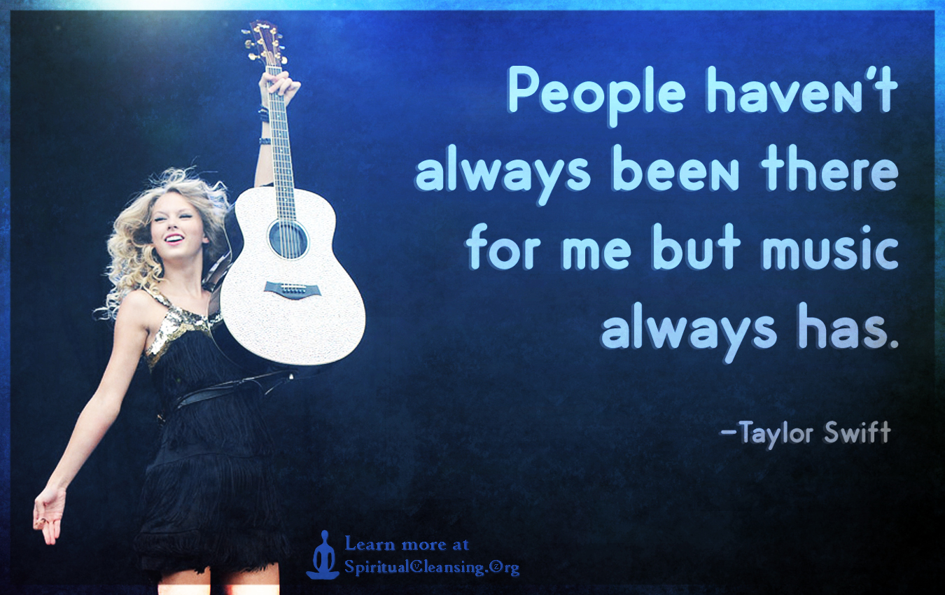 People haven't always been there for me but music always has.