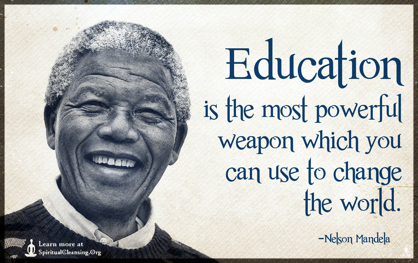 Mandela Quotes About Love Education Is The Most Powerful Weapon Which You Can Use To Change