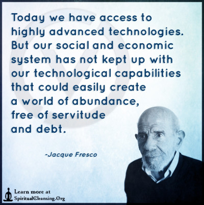 Today we have access to highly advanced technologies. But our social
