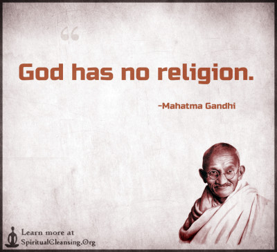 God has no religion.