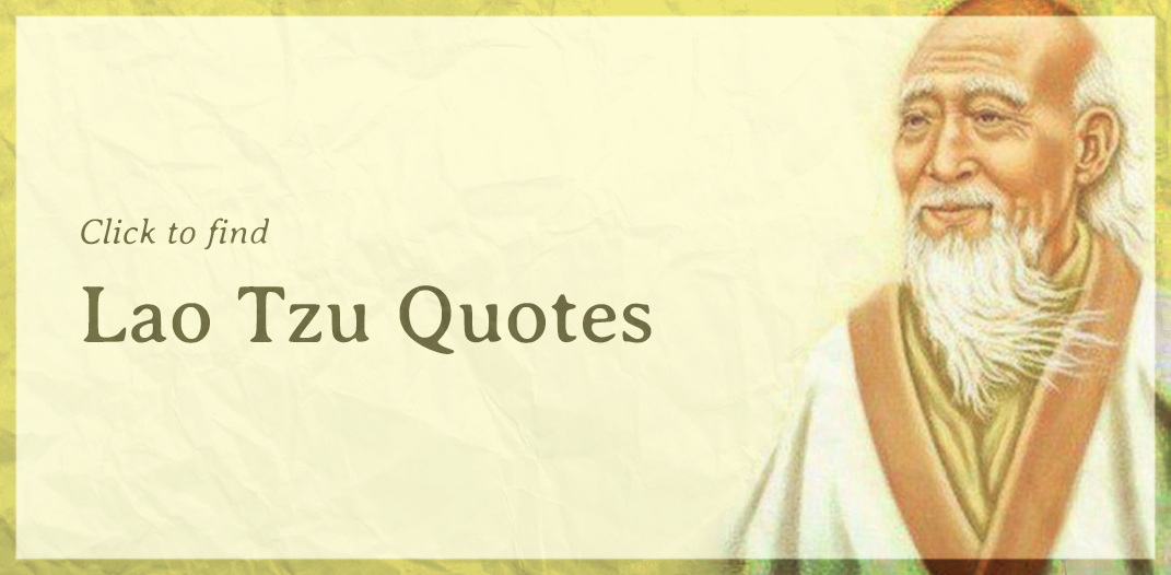 Click to find Lao Tzu quotes