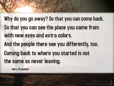 Why do you go away So that you can come back. So that you can see