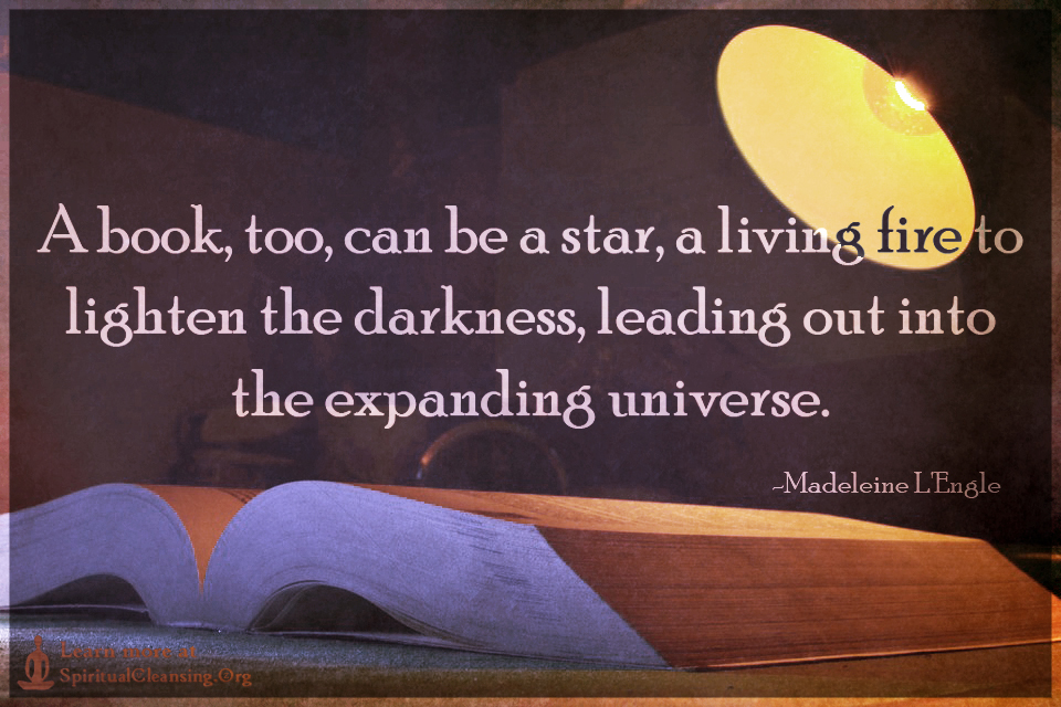 A book, too, can be a star, a living fire to lighten the darkness