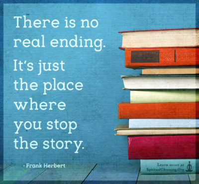 There is no real ending. It's just the place where you stop the story.