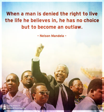 When a man is denied the right to live the life he believes in, he
