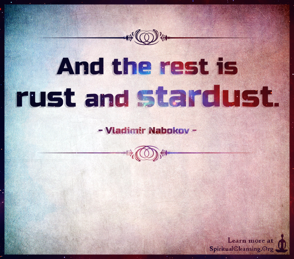 And the rest is rust and stardust.