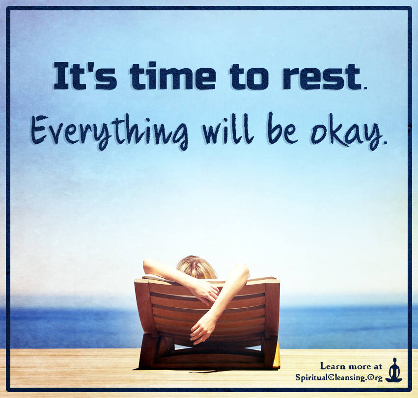 It's time to rest. Everything will be okay.