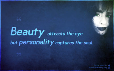Beauty attracts the eye but personality captures the soul.