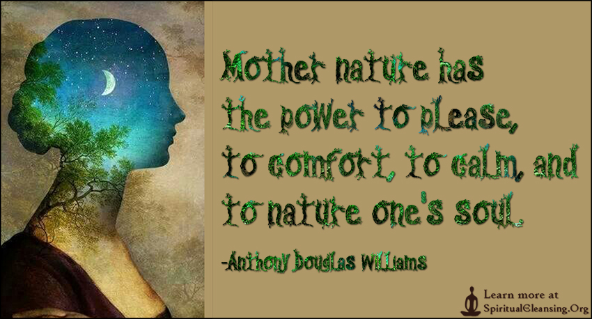 Mother Nature Quotes Mother nature has the power to please, to comfort, to calm, and to  Mother Nature Quotes