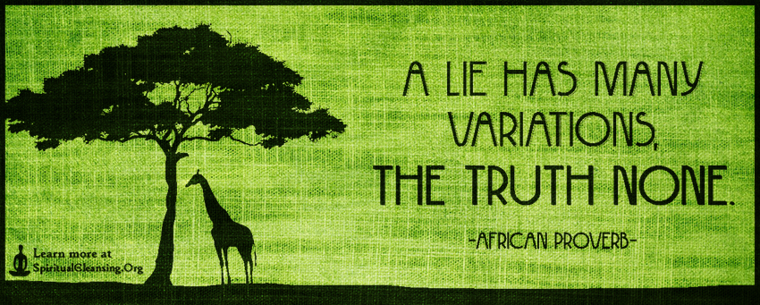 A lie has many variations, the truth none ...