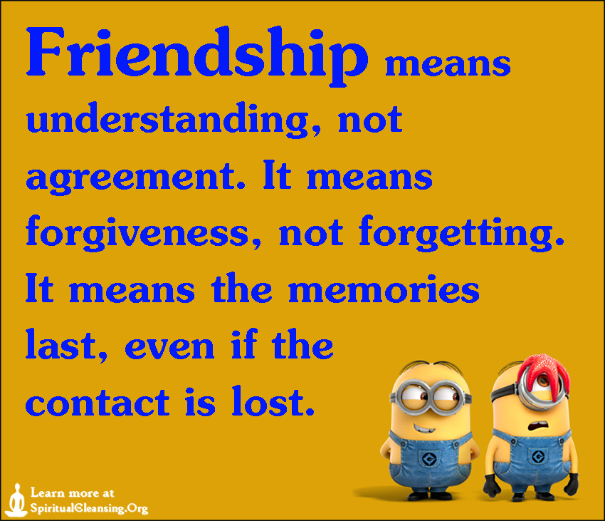 friendship means understanding not agreement